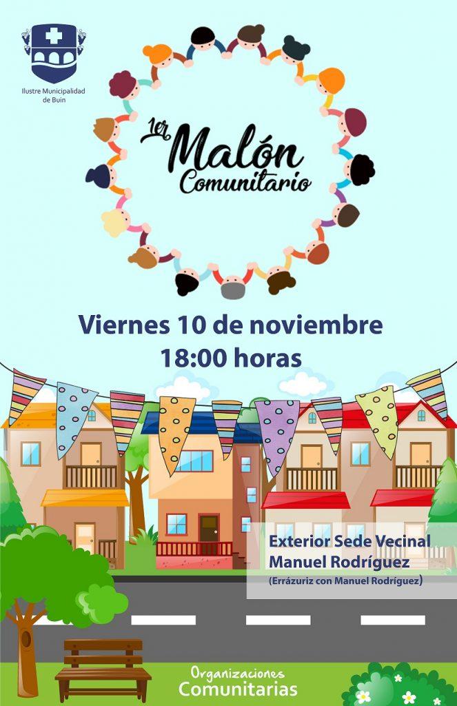 MALÓN COMUNITARIO / 10 DE NOVIEMBRE / 18°° HRS.